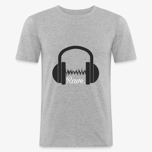 Rave. - Männer Slim Fit T-Shirt