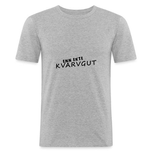 Enn Ekte Kvarvgut - Slim Fit T-skjorte for menn