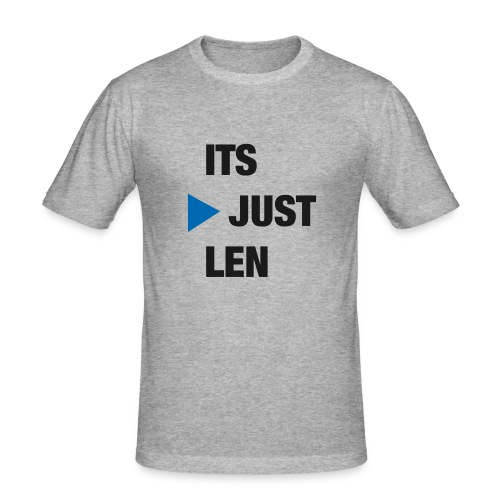 ItsJustLen - Männer Slim Fit T-Shirt