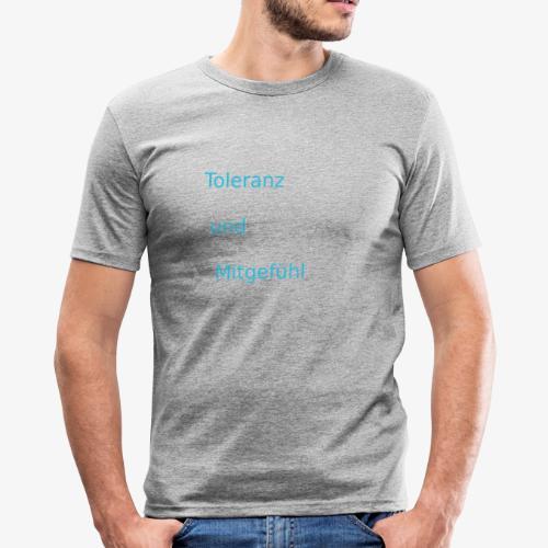 ToleranzUndMitgefuehl - Männer Slim Fit T-Shirt