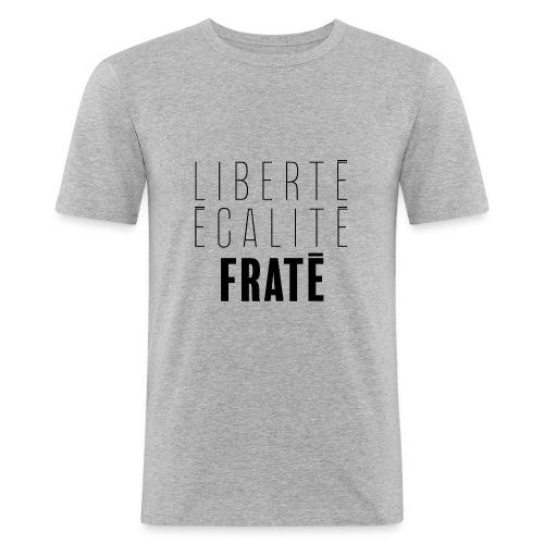 Liberté Egalité Fraté - T-shirt près du corps Homme