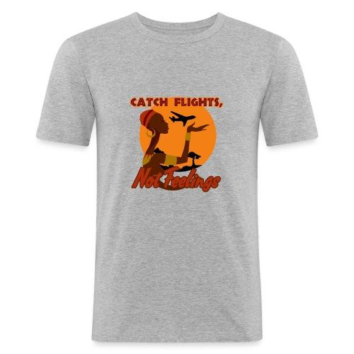 Fang Flüge, keine Gefühle - Männer Slim Fit T-Shirt
