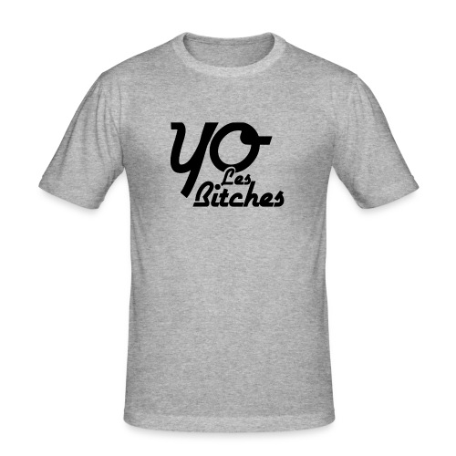 Yo_les_bitches - T-shirt près du corps Homme