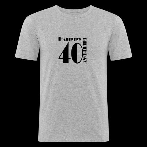 40 Jahre Happy Birthday - Männer Slim Fit T-Shirt