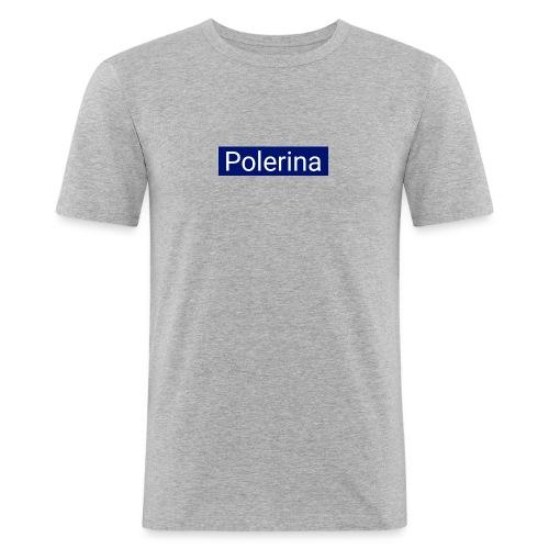 Polerina - Männer Slim Fit T-Shirt