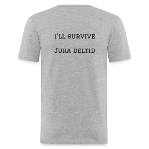 I'll survive jura deltid - Herre Slim Fit T-Shirt