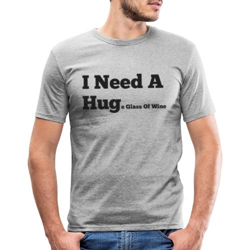 I need a huge glass of wine - Mannen slim fit T-shirt