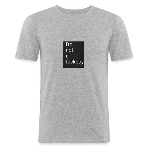 I'm not a fuckboy - Camiseta ajustada hombre
