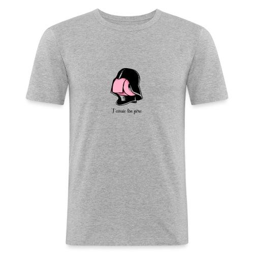 j'essuie ton père - T-shirt près du corps Homme