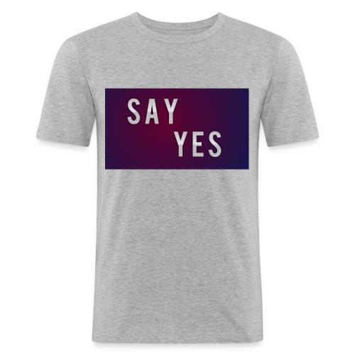 S A Y Y E S - Men's Slim Fit T-Shirt