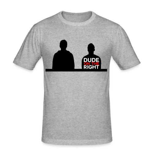 RIGHT. - Men's Slim Fit T-Shirt