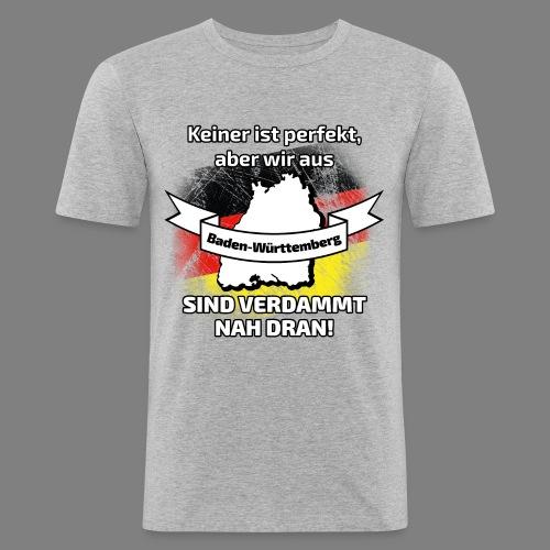 Perfekt Baden-Württemberg - Männer Slim Fit T-Shirt