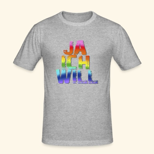 ja ich will! - Männer Slim Fit T-Shirt