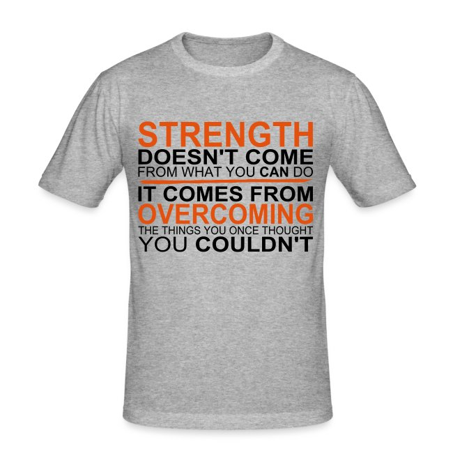 Strength comes from Overcoming, Crossfit, Gym