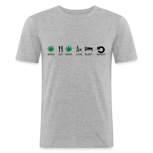Weed Eat Weed Love Sleep Repeat - Men's Slim Fit T-Shirt