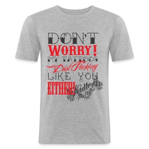 dont - Männer Slim Fit T-Shirt