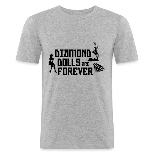 Diamond Dolls Are Forever - Men's Slim Fit T-Shirt