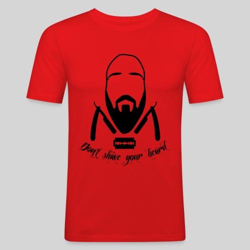 Don't shave your beard - Miesten tyköistuva t-paita
