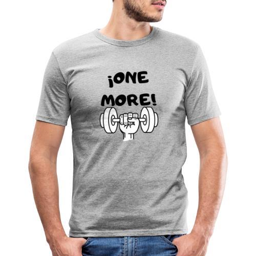 ¡ONE MORE! frase motivación deporte - Camiseta ajustada hombre