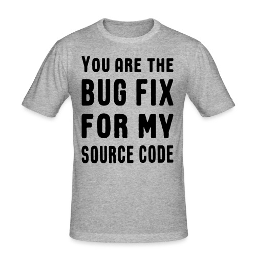 Programmierer Beziehung Liebe Source Code Spruch - Männer Slim Fit T-Shirt