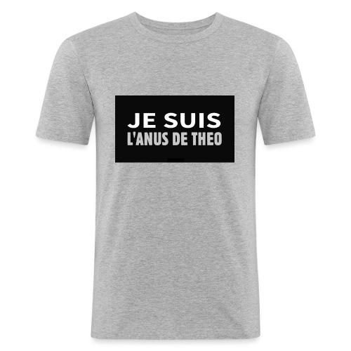 Je suis l'anus de Théo - T-shirt près du corps Homme