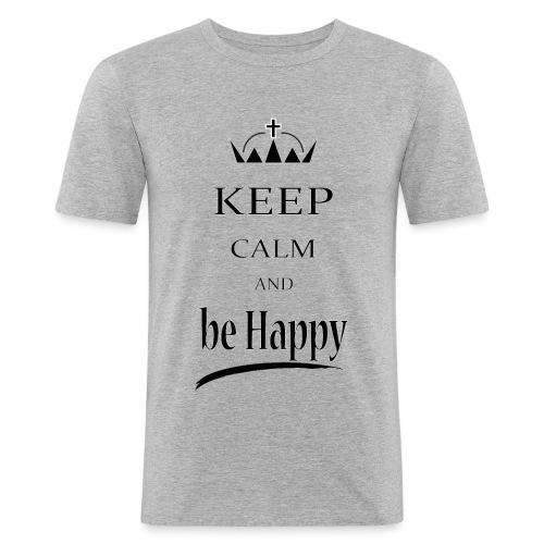 keep_calm and_be_happy-01 - Maglietta aderente da uomo