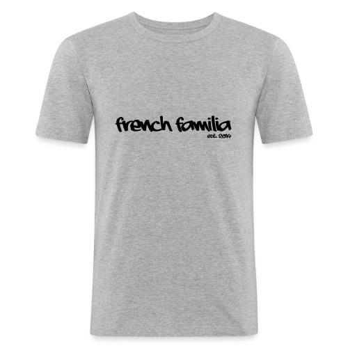 French Familia Schriftzug - Männer Slim Fit T-Shirt