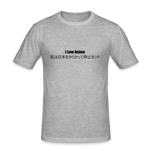 I love anime - Men's Slim Fit T-Shirt