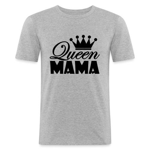 queenmama - Männer Slim Fit T-Shirt