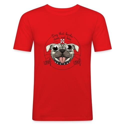 Dog that barks does not bite - Maglietta aderente da uomo