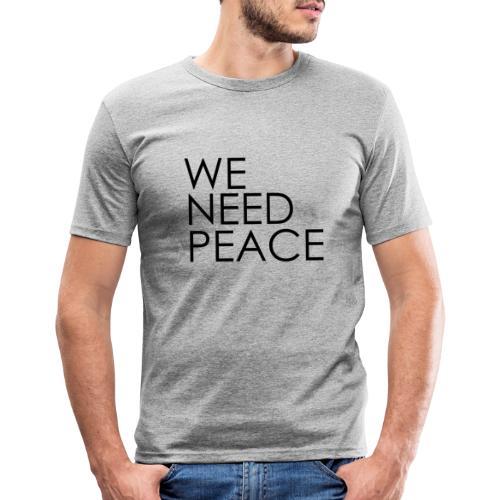 WE NEED PEACE - T-shirt près du corps Homme