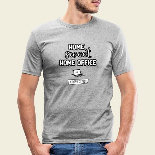 Home sweet Home Office - Männer Slim Fit T-Shirt
