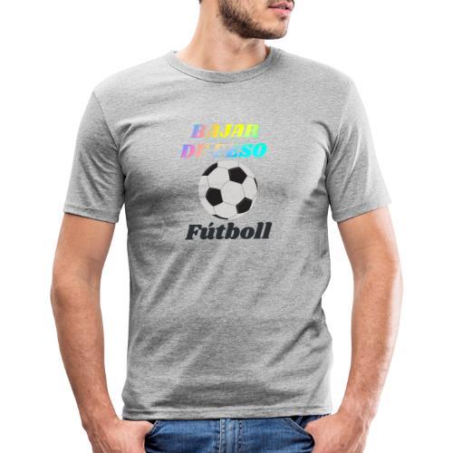 El fútbol para estar en forma - Camiseta ajustada hombre