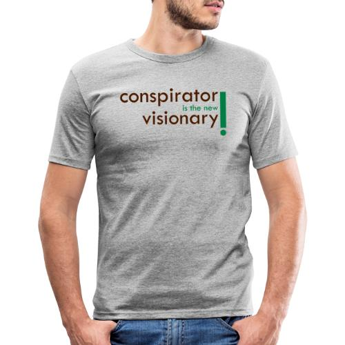 conspirator is the new visionary - T-shirt près du corps Homme