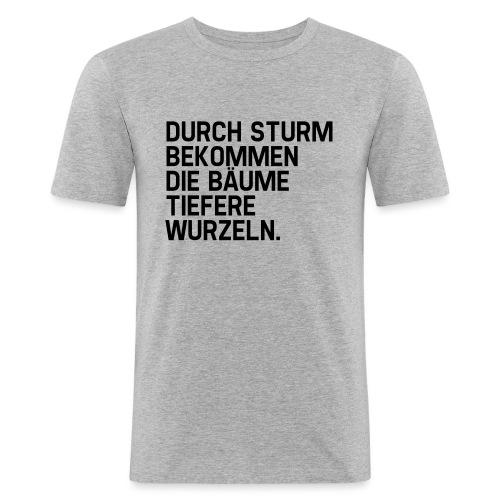 Tiefere Wurzeln (Spruch) - Männer Slim Fit T-Shirt