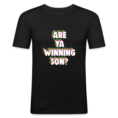 Are Ya Winning, Son? Meme - Men's Slim Fit T-Shirt