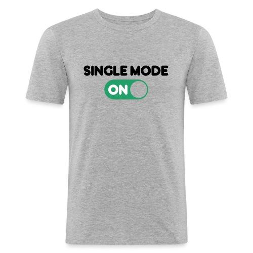 single mode ON - Maglietta aderente da uomo