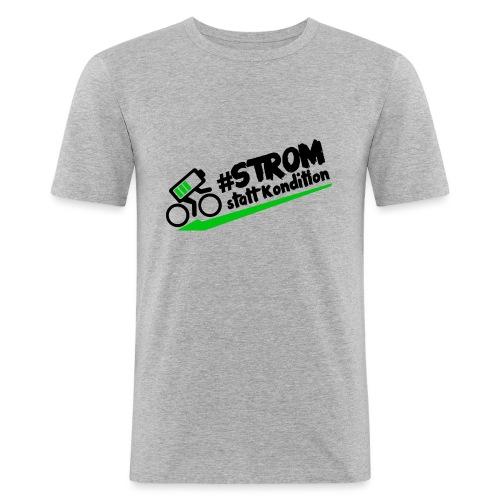 Strom statt Kondition - Männer Slim Fit T-Shirt