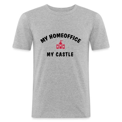 MY HOMEOFFICE MY CASTLE - Männer Slim Fit T-Shirt