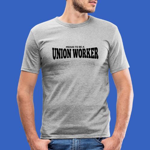 Union Worker - Männer Slim Fit T-Shirt