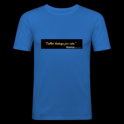 Voimavarat slogani - Miesten tyköistuva t-paita