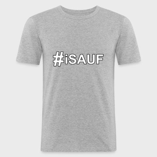 Hashtag iSauf - Männer Slim Fit T-Shirt