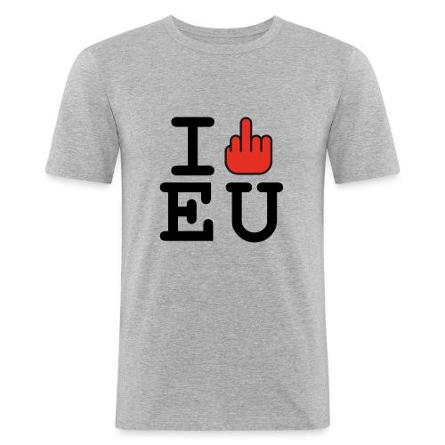 i fck EU European Union Brexit - Men's Slim Fit T-Shirt