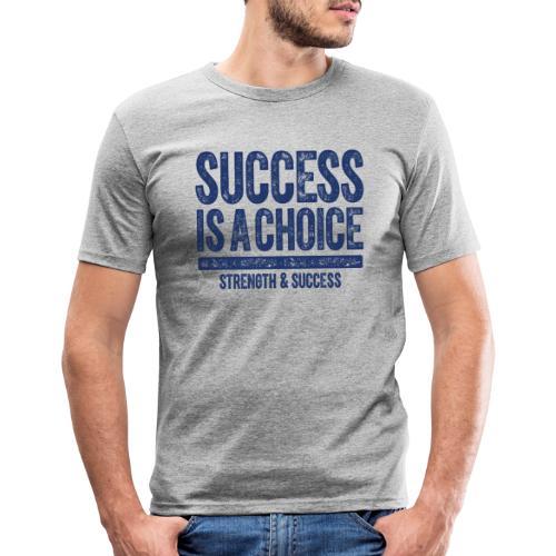 SUCCESS IS A CHOICE - Men's Slim Fit T-Shirt