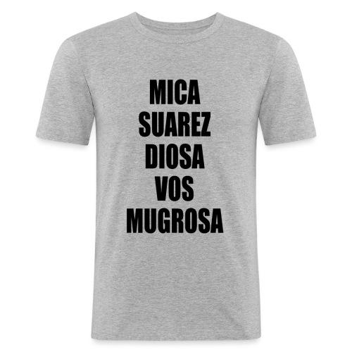 Polo Mica Suarez Diosa Vos Mugrosa - Camiseta ajustada hombre