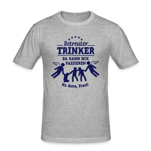 betreuter-trinker - Männer Slim Fit T-Shirt