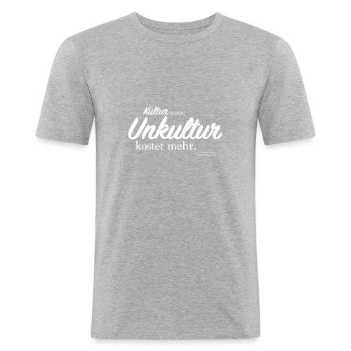 Unkultur kostet mehr / Weiße Schrift - Männer Slim Fit T-Shirt