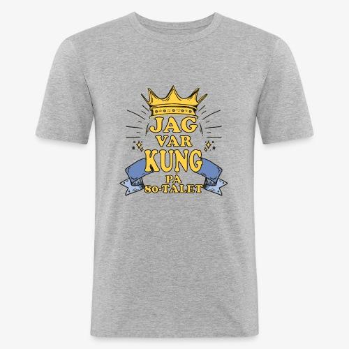 Jag var kung på 80 talet - Slim Fit T-shirt herr