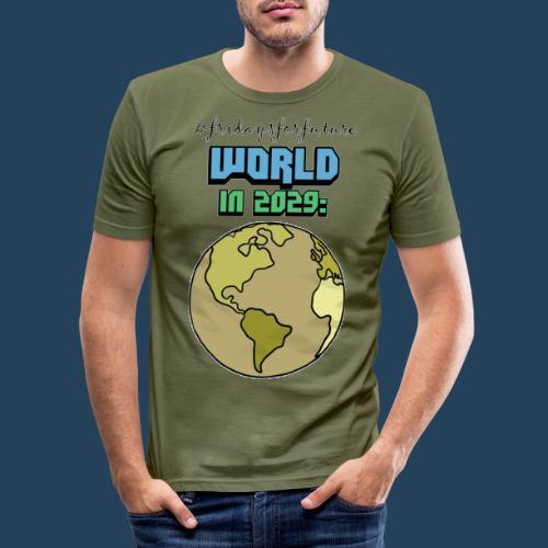 World in 2029 #fridaysforfuture #timetravelcontest - Männer Slim Fit T-Shirt