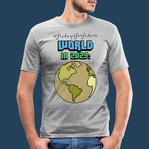World in 2029 #fridaysforfuture #timetravelcontest - Männer Slim Fit T-Shirt